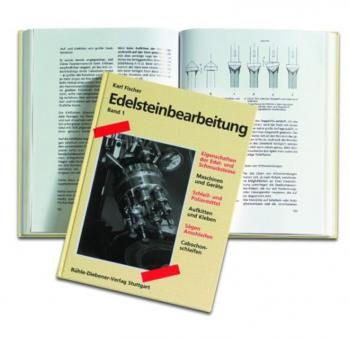 K. Fischer, Edelsteinbearbeitung, Band 1